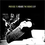 Prefuse 73 Reads The Books E.P.