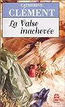 La valse inachevée par Clément