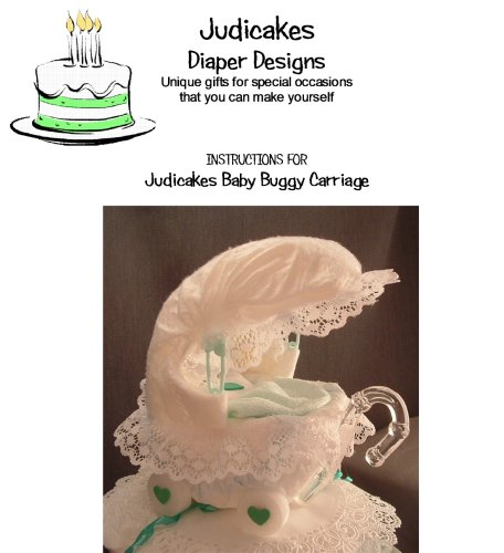 How To Make A judicakes Baby Buggy Diaper Cake Topper