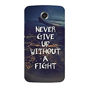 Back cover for Moto E (1st Gen) Never give up without a fight