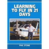 Learning to Fly in 21 Daysby Phil Stone