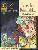 echange, troc Convard - A ce cher Romuald...