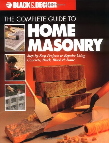 Complete Guide to Home Masonry - Creative Publishing international - CP-0865735921 - ISBN: 0865735921 - ISBN-13: 9780865735927