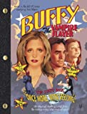 "Once More with Feeling: ""Buffy the Vampire Slayer"" Script Book (0743467973) by Whedon, Joss"