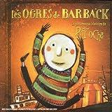 pittoresque histoire de Pitt Ocha (La) | Ogres de Barback (Les)