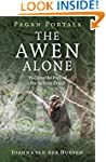 Pagan Portals - The Awen Alone: Walki...