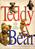 img - for Teddy Bear: A Loving History of the Classic Childhood Companion book / textbook / text book
