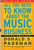 img - for All You Need to Know about the Music Business, Revised, Updated, and Expanded Edition book / textbook / text book