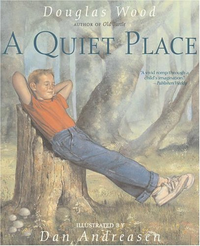 a quiet place by douglas wood lesson plans