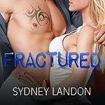 Fractured: Lucian & Lia, Book 2 | Sydney Landon