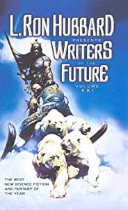 L. Ron Hubbard Presents Writers of the Future, Vol. 21 by