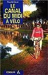 Le canal du Midi à vélo par Calas