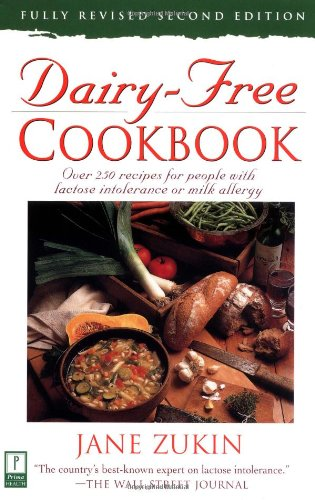 Dairy-Free Cookbook, Fully Revised 2Nd Edition : Over 250 Recipes For People With Lactose Intolerance Or Milk Allergy front-775448