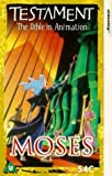 Testament: The Bible in Animation - Moses [VHS] [1996]