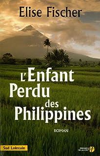 L'enfant perdu des Philippines : roman