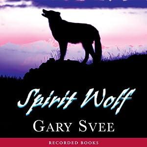 Spirit Wolf | [Gary Svee]