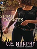 Spirit Dances (The Walker Papers)