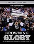 Crowning Glory: The Los Angeles Kings...