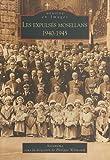 echange, troc Ascomemo sous la direction de Philippe Wilmouth - Les expulsés mosellans - 1940-1945