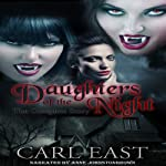 Daughters of the Night: The Complete Story | Carl East