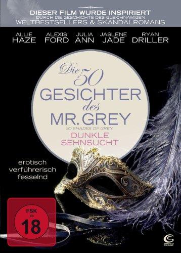 Die 50 Gesichter des Mr. Grey - Dunkle Sehnsucht