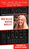 MURDER IN GREENWICH WHO KILLED MARTHA MOXLEY (006109692X) by Fuhrman, Mark