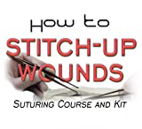 How to Suture Wounds Suturing Course: The Apprentice Doctor How to Suture Wounds Course
