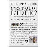 C'est quoi l'id�e ? : Cr�ation, publicit� et soci�t� de consommationpar Philippe Michel