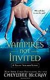 Vampires Not Invited: A Night Tracker Novel (Night Tracker Novels)