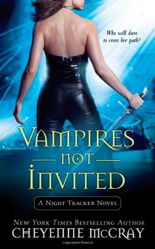 Image of Vampires Not Invited: A Night Tracker Novel