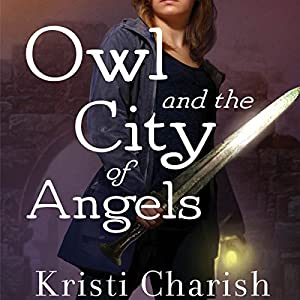 Owl and the City of Angels Audiobook
