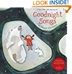 Goodnight Songs: Illustrated by Twelv...