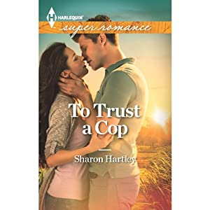 To Trust a Cop | [Sharon Hartley]
