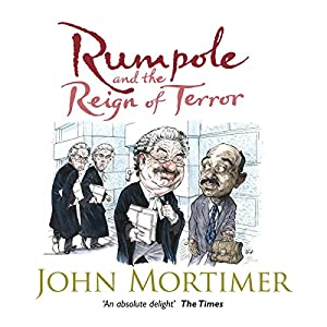 Rumpole and the Reign of Terror Audiobook