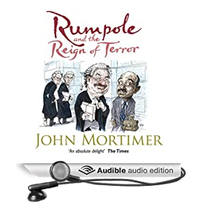 Rumpole and the Reign of Terror (Unabridged)