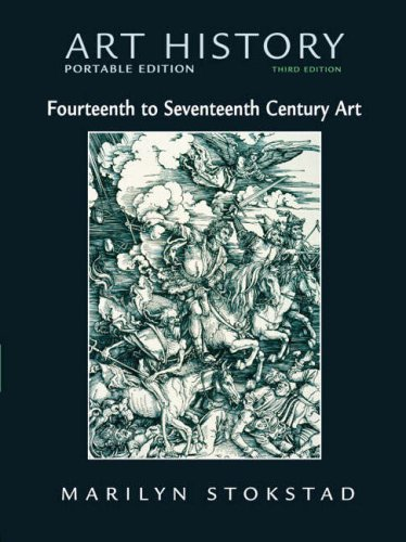 Art History Portable Edition Fourteenth to Seventeenth Century Art - 3rd edition