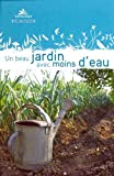 Un beau jardin avec moins d'eau