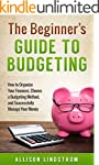 The Beginner's Guide to Budgeting: Ho...