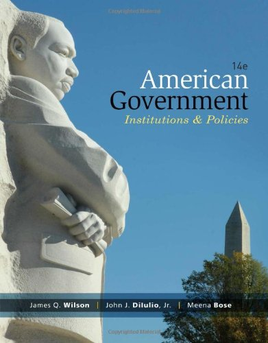 American Government: Institutions And Policies, 14Th Edition