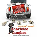 Just Married Again Audiobook by Charlotte Hughes Narrated by Mindy Grall