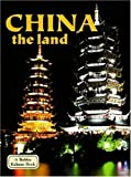 China: The Land (Lands, Peoples, and Cultures)
