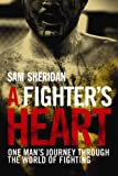 img - for A Fighter's Heart book / textbook / text book