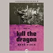 Kill the Dragon | Marc Olden
