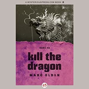Kill the Dragon | [Marc Olden]