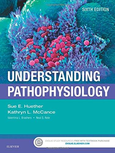 Understanding Pathophysiology, 6e