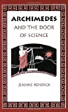 Archimedes and the Door to Science (1883937124) by Bendick, Jeanne