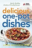 img - for Delicious One-Pot Dishes: Quick, Healthy, Diabetes-Friendly Recipes book / textbook / text book