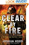 Clear by Fire: A Search and Destroy T...