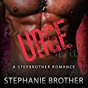 Urge: A Stepbrother Romance Audiobook by Stephanie Brother Narrated by Sierra Kline