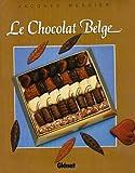 echange, troc Jacques Mercier - Le chocolat belge